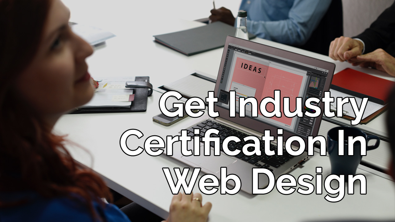 getting your industry certification in web design