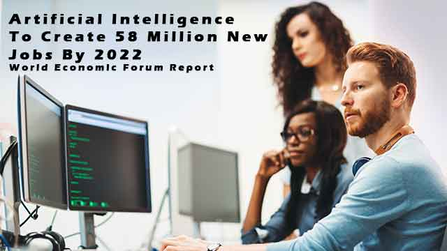 58 Million Net Jobs Created by 2022