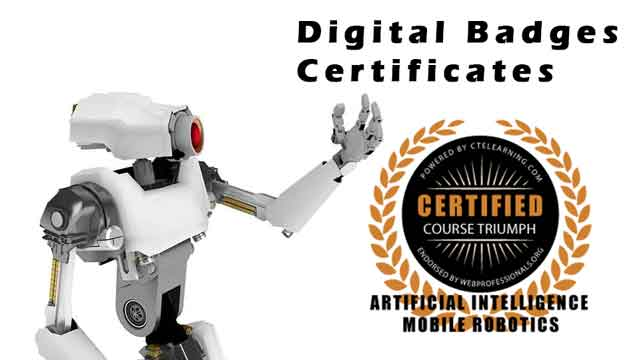 AI Robotics Digital Badges and Industry Completion Certificates Available